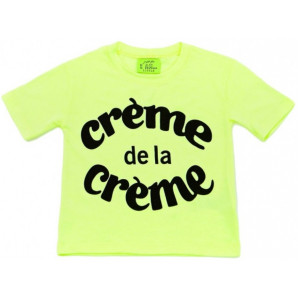 T-Shirt Creme de La Creme I am Just For Little